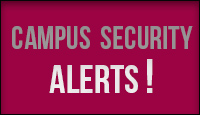 Campus Security Alerts & News