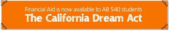 Financial Aid Is Now Available to AB 540 Students - The California Dream Act